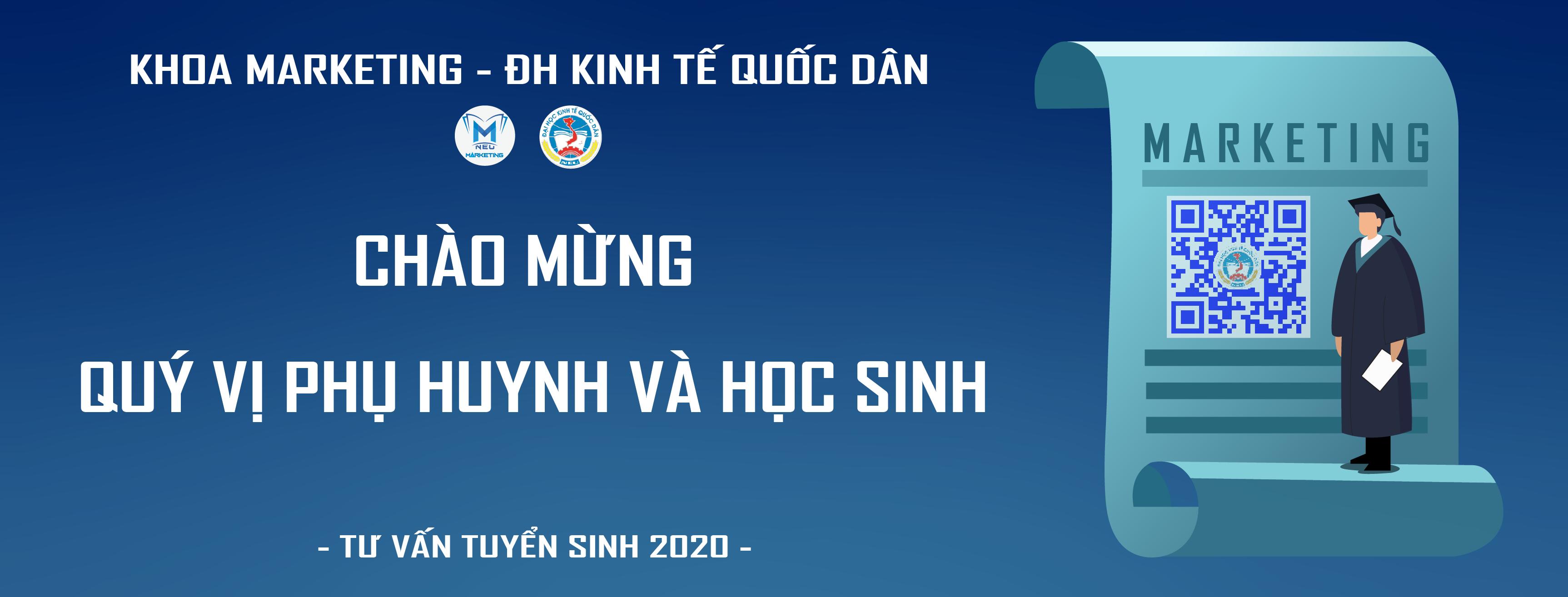 GIỚI THIỆU VỀ NGÀNH TUYỂN SINH NĂM 2020 CỦA KHOA MARKETING – ĐH KINH TẾ QUỐC DÂN